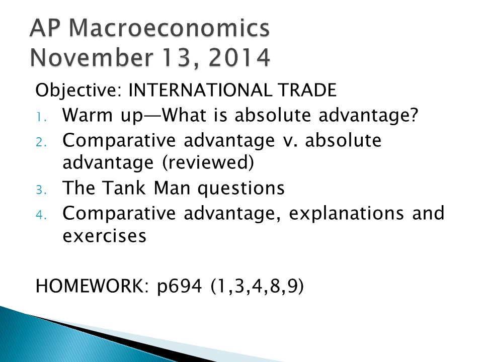 Objective: INTERNATIONAL TRADE 1. Warm up—What is absolute advantage.