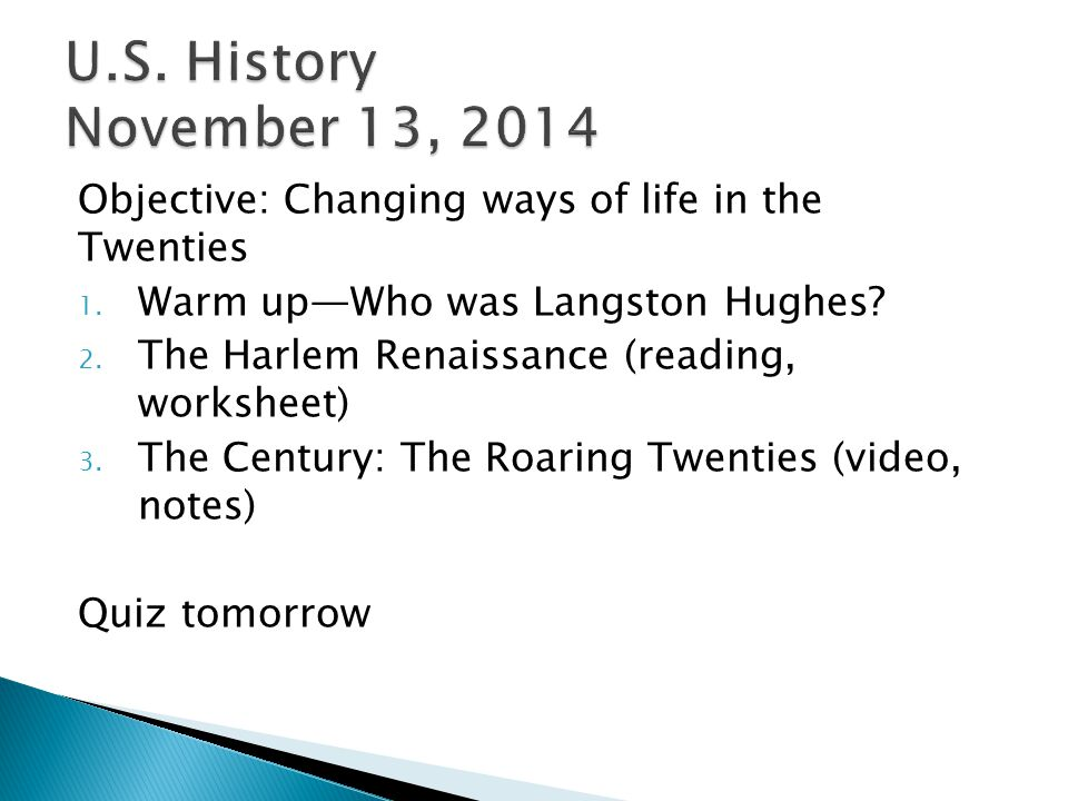 Objective: Changing ways of life in the Twenties 1.
