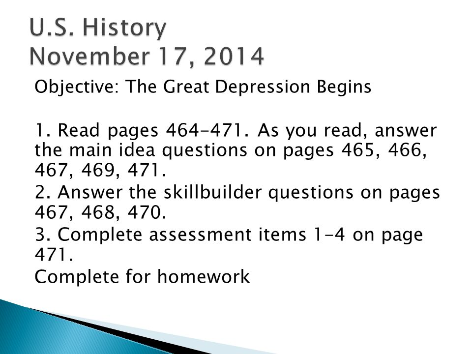 Objective: The Great Depression Begins 1. Read pages 464-471.