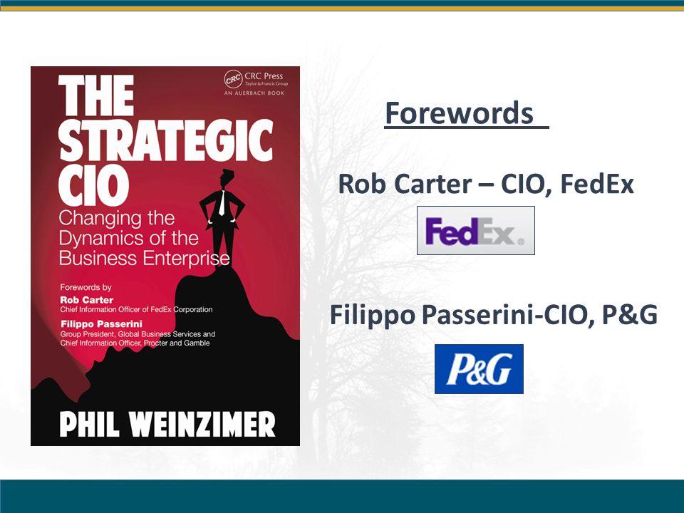Forewords Rob Carter – CIO, FedEx Filippo Passerini-CIO, P&G
