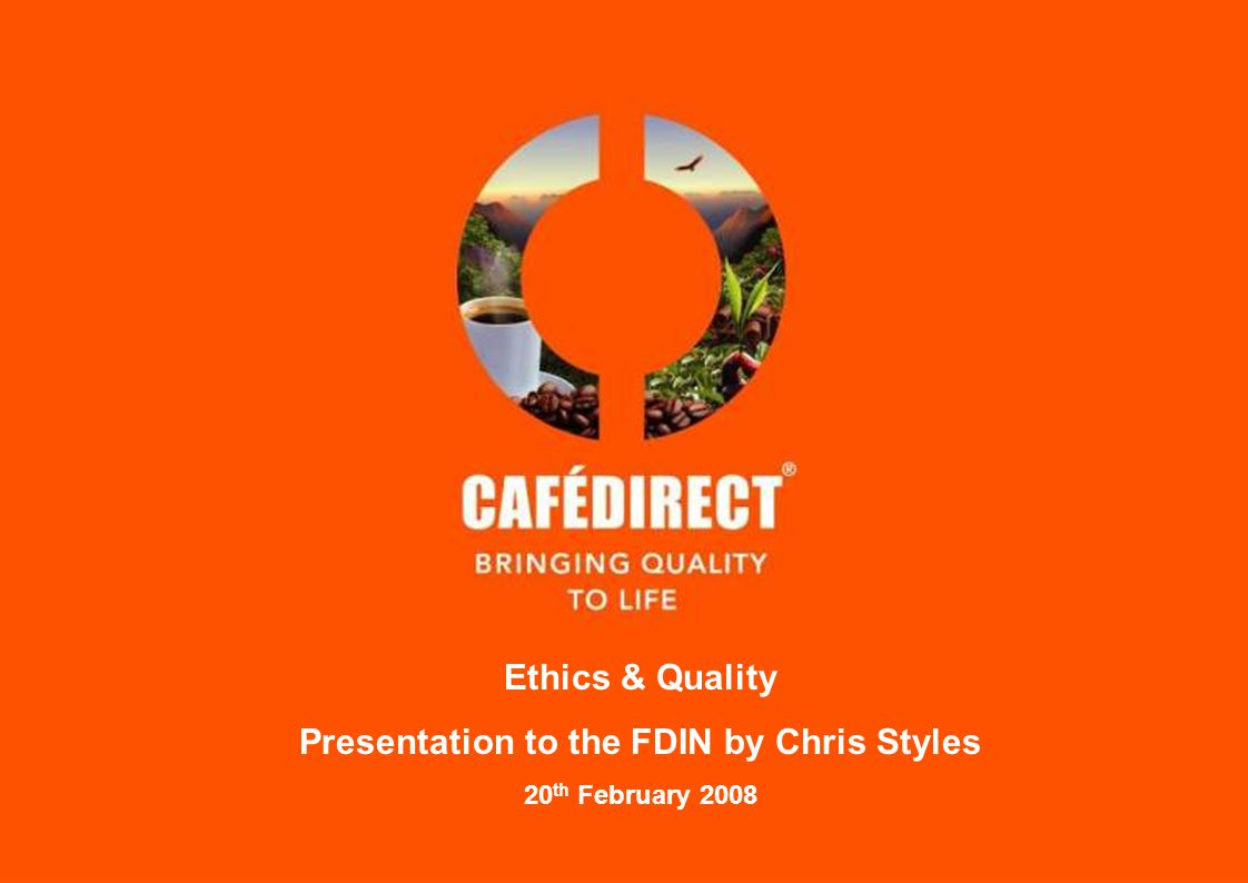 Cafédirect – Our Story Cafédirect was founded nearly 17 years ago at the height of the coffee crisis (sparked by the collapse of the International Coffee Agreement) by Oxfam, Traidcraft, Equal Exchange and Twin Trading This was at a time when the cost of production was higher than the market value of coffee, so smallholder, marginalised growers were struggling to make a living.