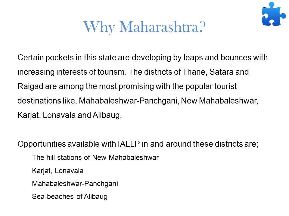 Why Maharashtra.