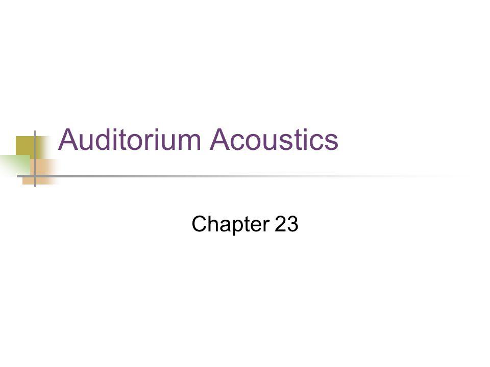 Auditorium Acoustics Chapter 23