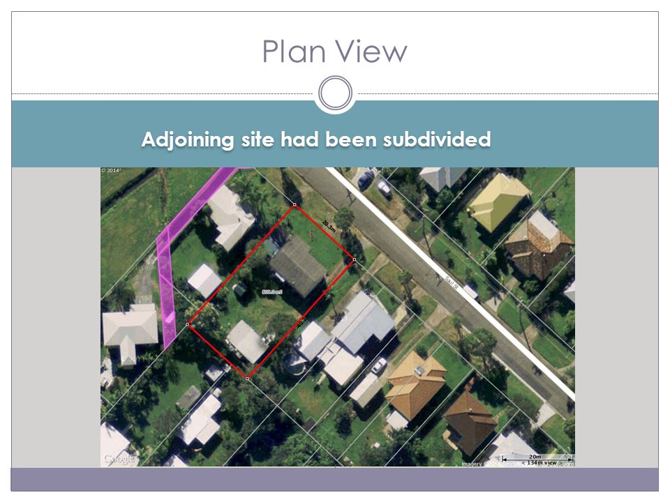 Adjoining site had been subdivided Plan View