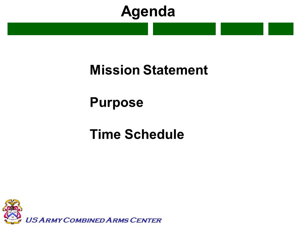 US Army Combined Arms Center Agenda Mission Statement Purpose Time Schedule
