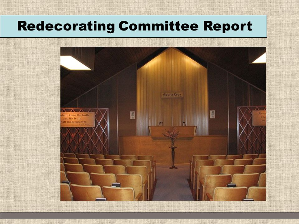 Redecorating Committee Report