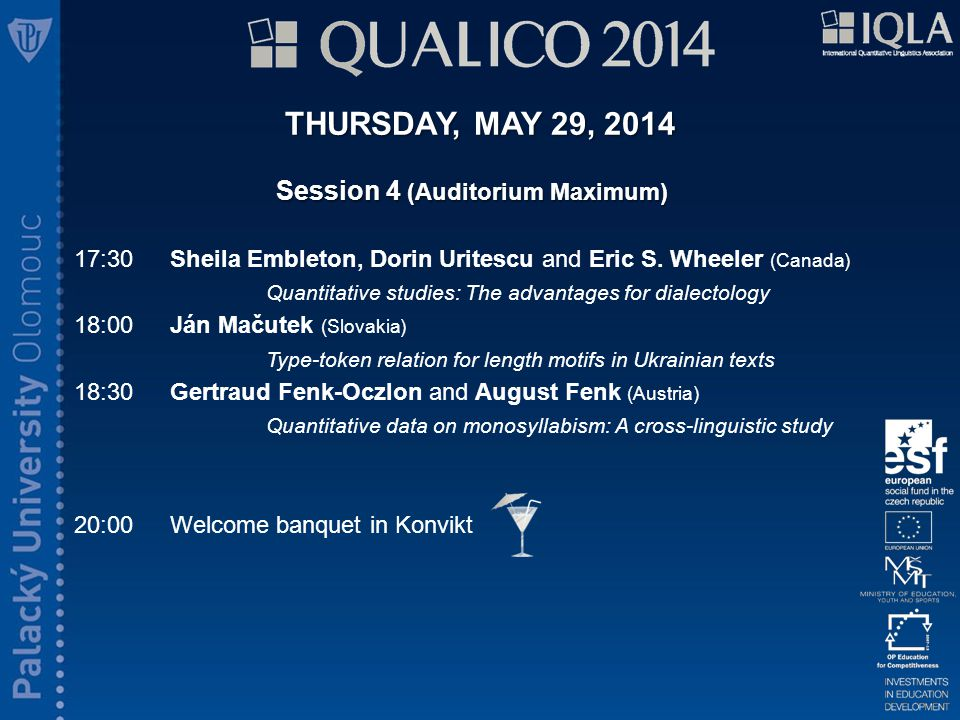 THURSDAY, MAY 29, 2014 Session 4 (Auditorium Maximum) 17:30Sheila Embleton, Dorin Uritescu and Eric S.