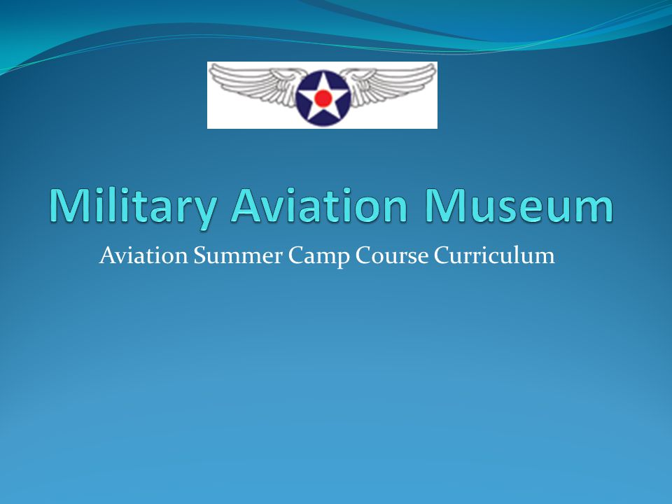 Aviation Summer Camp Course Curriculum