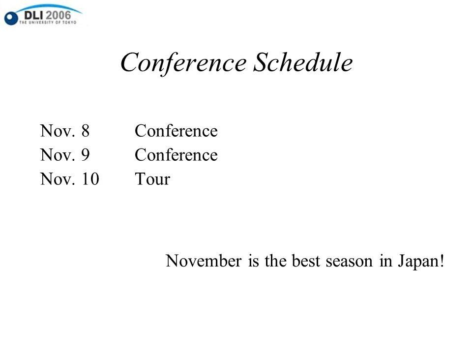 Conference Schedule Nov. 8Conference Nov. 9Conference Nov.