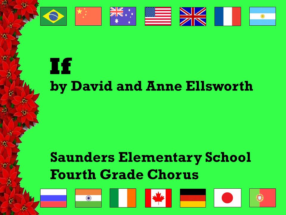 If Saunders Elementary School Fourth Grade Chorus by David and Anne Ellsworth