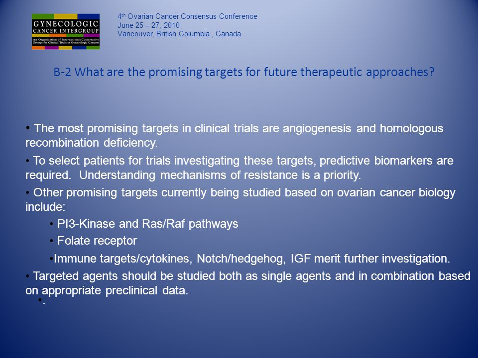 B-2 What are the promising targets for future therapeutic approaches.