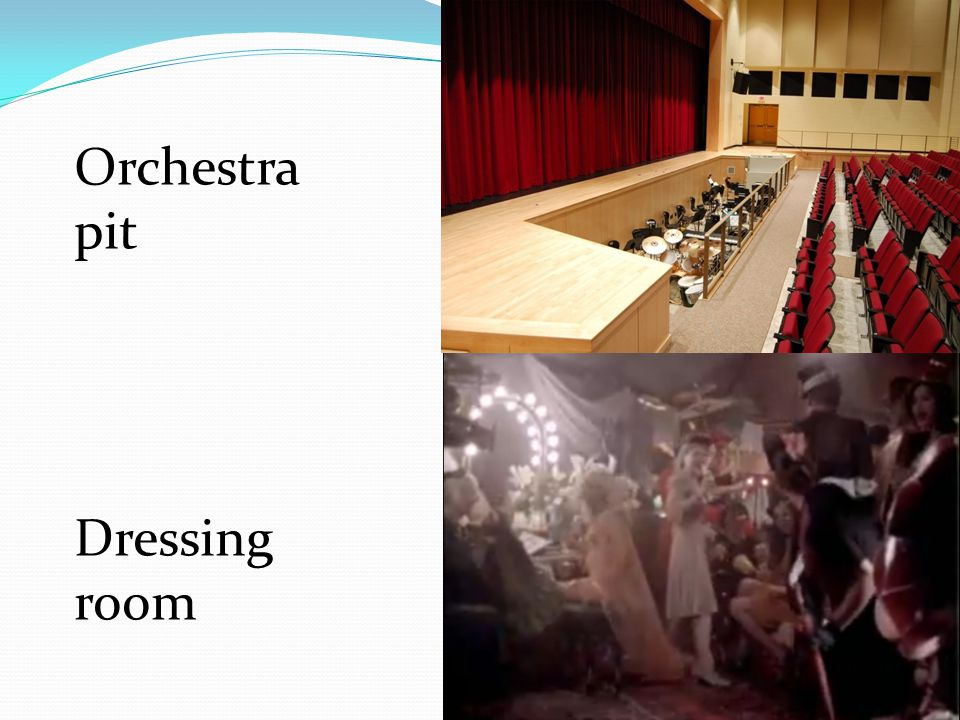 Orchestra pit Dressing room