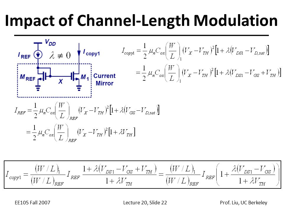 EE105 Fall 2007Lecture 20, Slide 22Prof. Liu, UC Berkeley Impact of Channel-Length Modulation