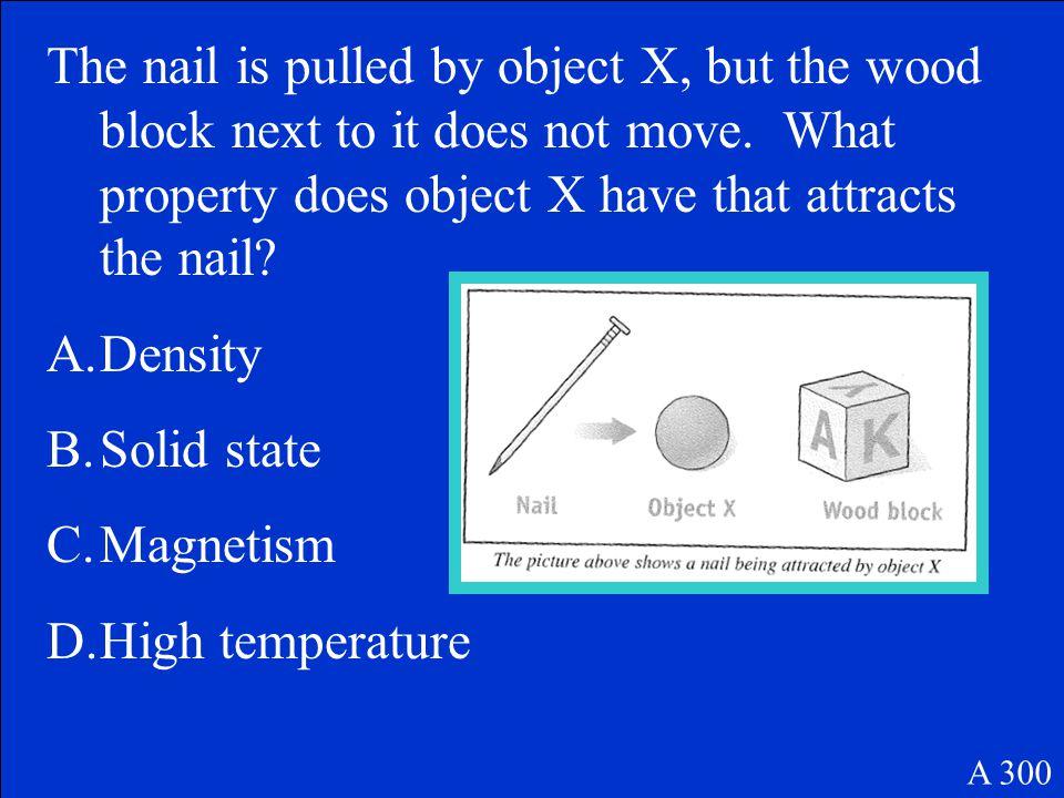 C. Iron nail A 200