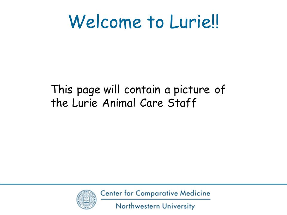 Welcome to Lurie!! This page will contain a picture of the Lurie Animal Care Staff