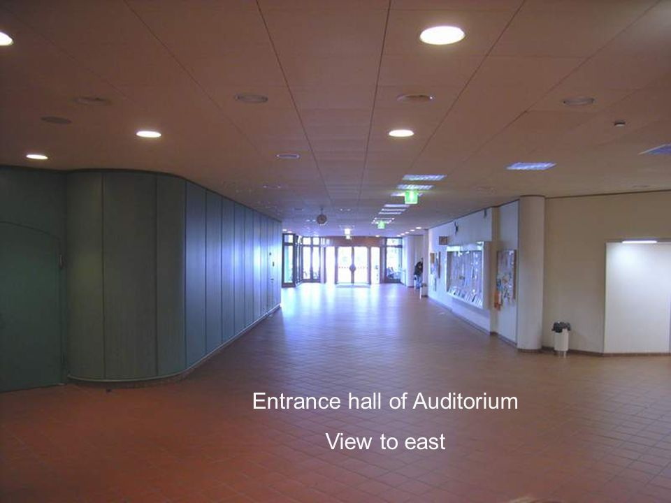 Entrance hall of Auditorium View to east