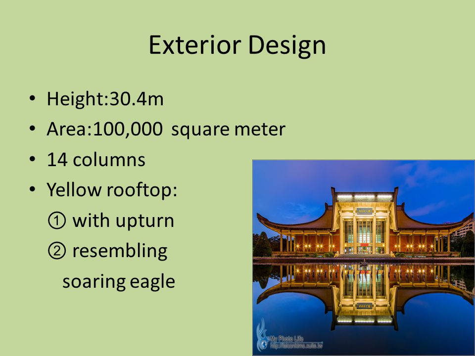 Exterior Design Height:30.4m Area:100,000 square meter 14 columns Yellow rooftop: ① with upturn ② resembling soaring eagle