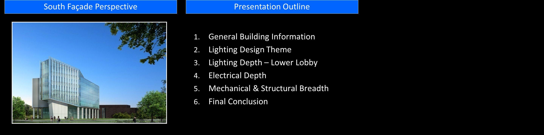 1. General Building Information 2. Lighting Design Theme 3.