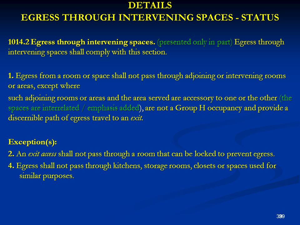 DETAILS EGRESS THROUGH INTERVENING SPACES - STATUS 1014.2 Egress through intervening spaces.