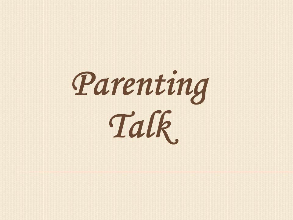 Parenting Talk