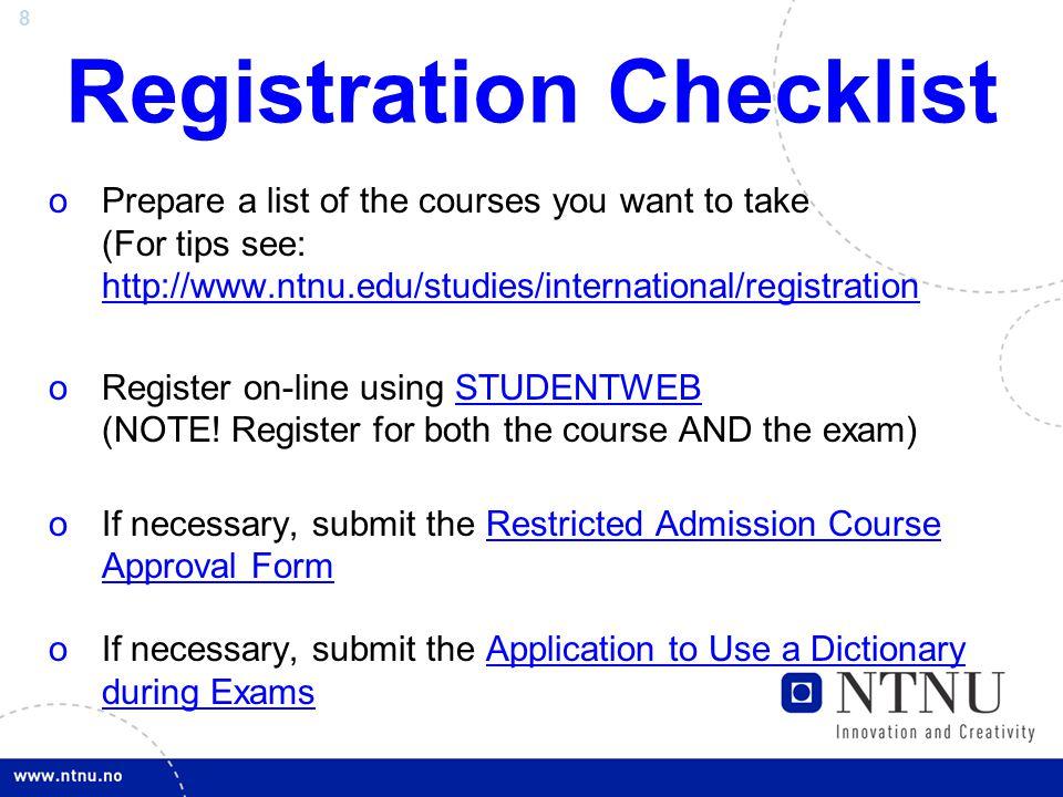 9 Course Registration:  How do I register.