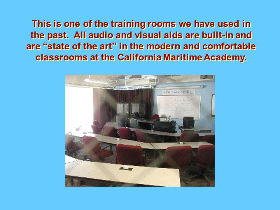 This is one of the training rooms we have used in the past.