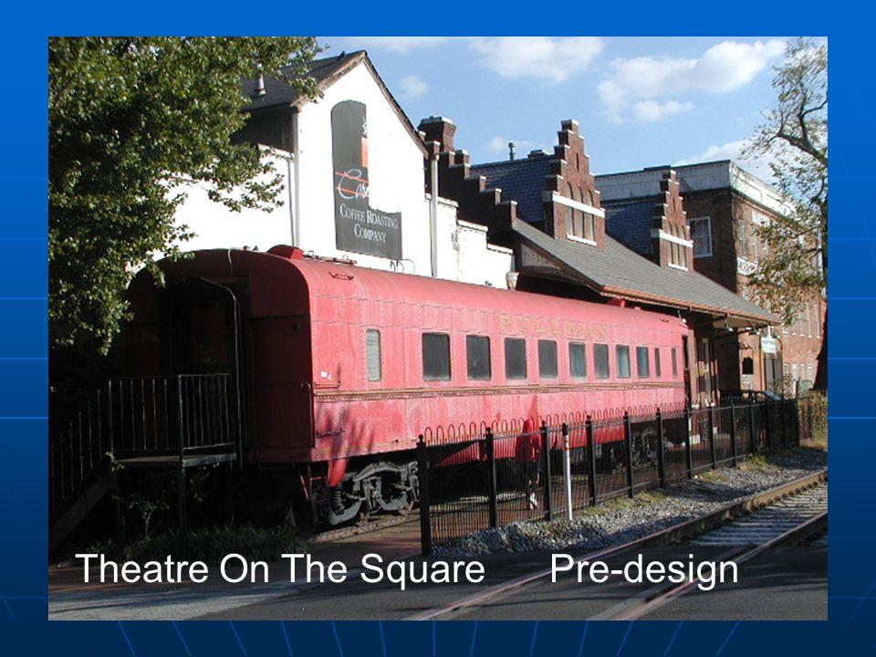 Theatre On The Square Pre-design