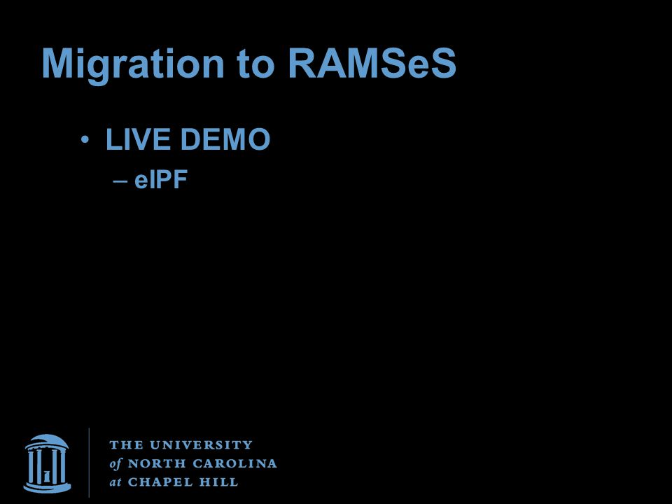 Migration to RAMSeS LIVE DEMO –eIPF