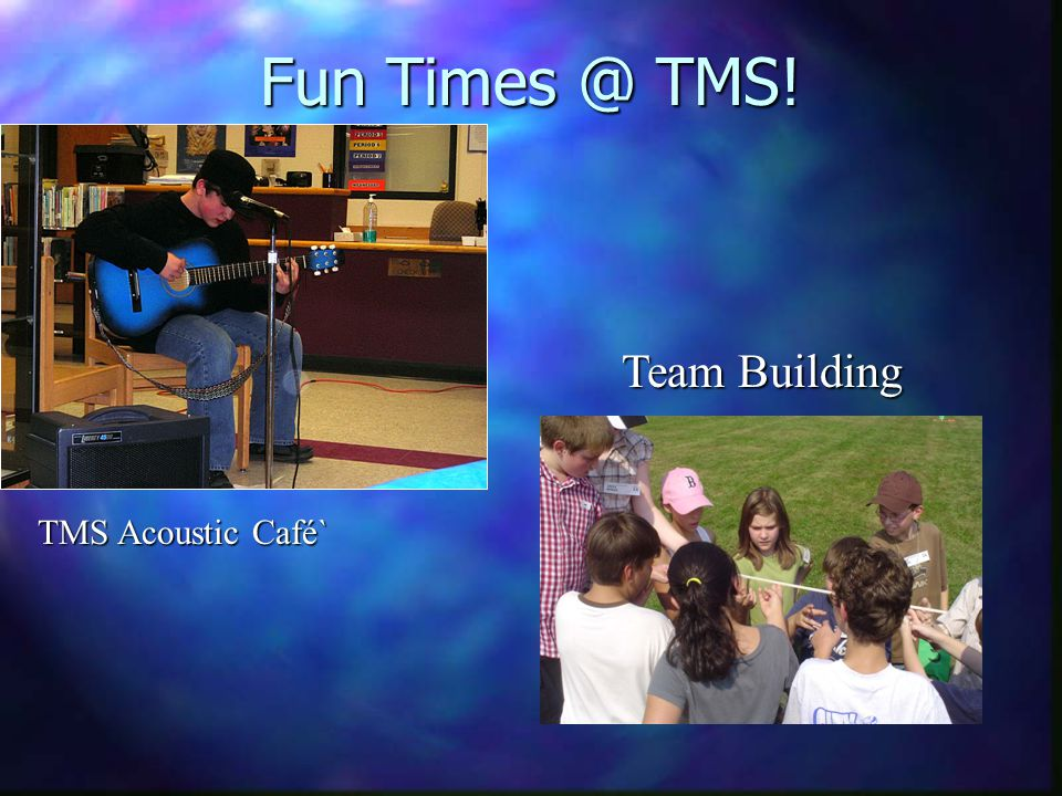 Fun Times @ TMS! TMS Acoustic Café` Team Building