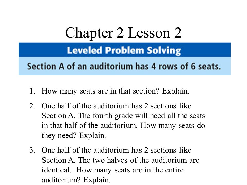 Chapter 2 Lesson 2 1.How many seats are in that section.