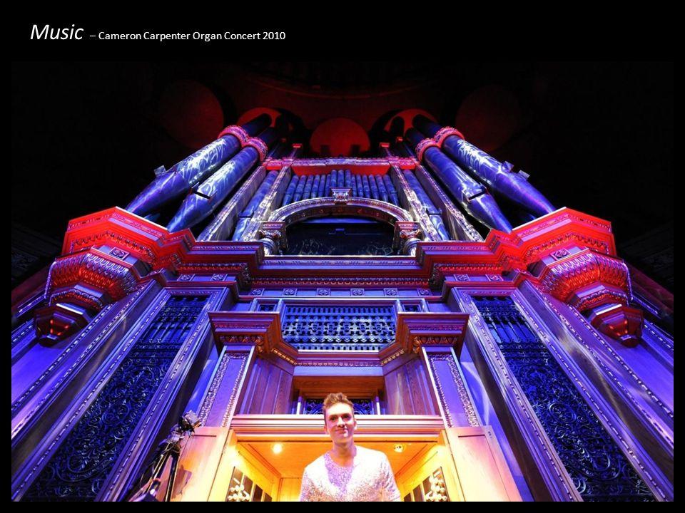 Music – Cameron Carpenter Organ Concert 2010