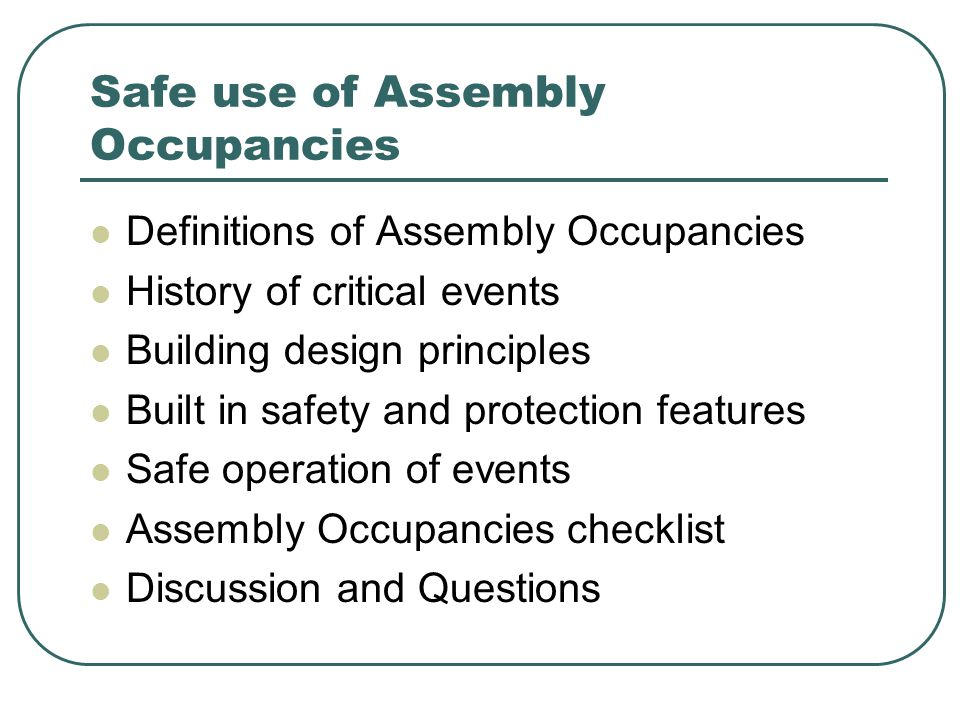 Event Operations Life Safety is Priority # 1 Control of events and occupants Emergency plans exercise and update Notification to authorities Training of personnel Commitment of the organization Apply hard learned principles