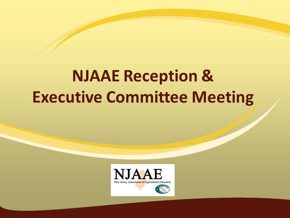 NJAAE Reception & Executive Committee Meeting