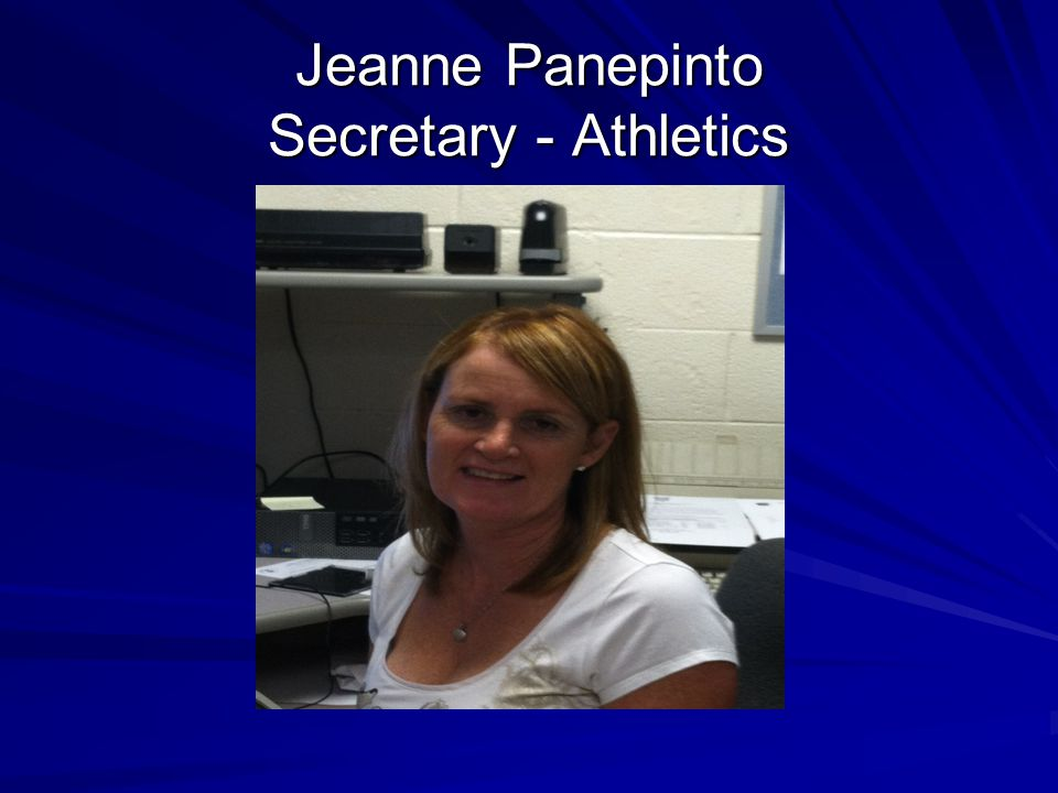 Jeanne Panepinto Secretary - Athletics