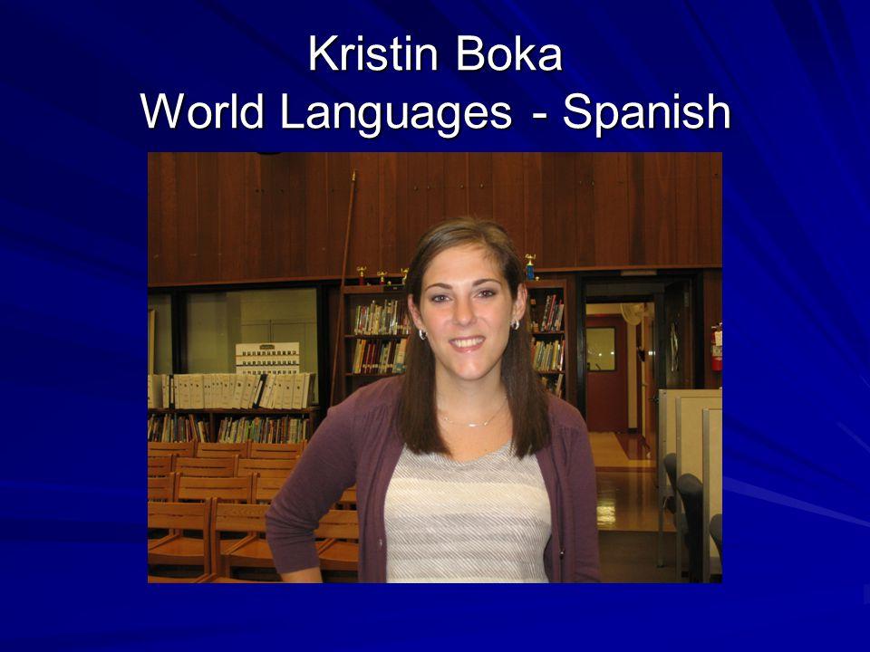 Kristin Boka World Languages - Spanish