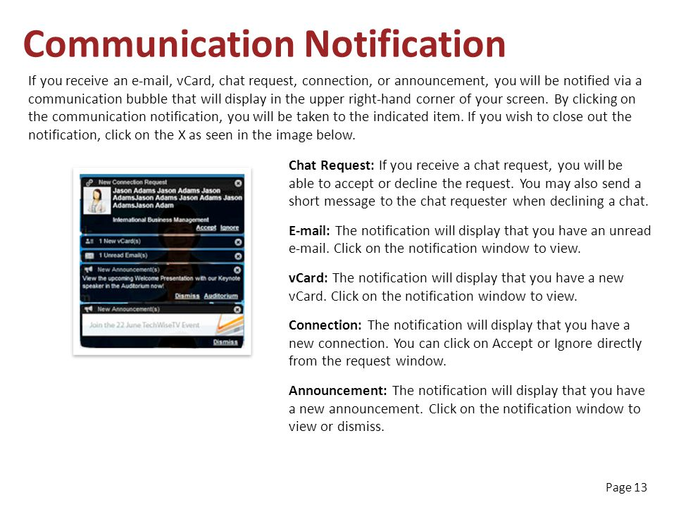 Page 13 Communication Notification If you receive an e-mail, vCard, chat request, connection, or announcement, you will be notified via a communication bubble that will display in the upper right-hand corner of your screen.
