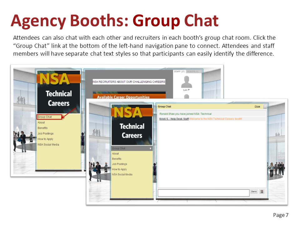 Attendees can also chat with each other and recruiters in each booth's group chat room.