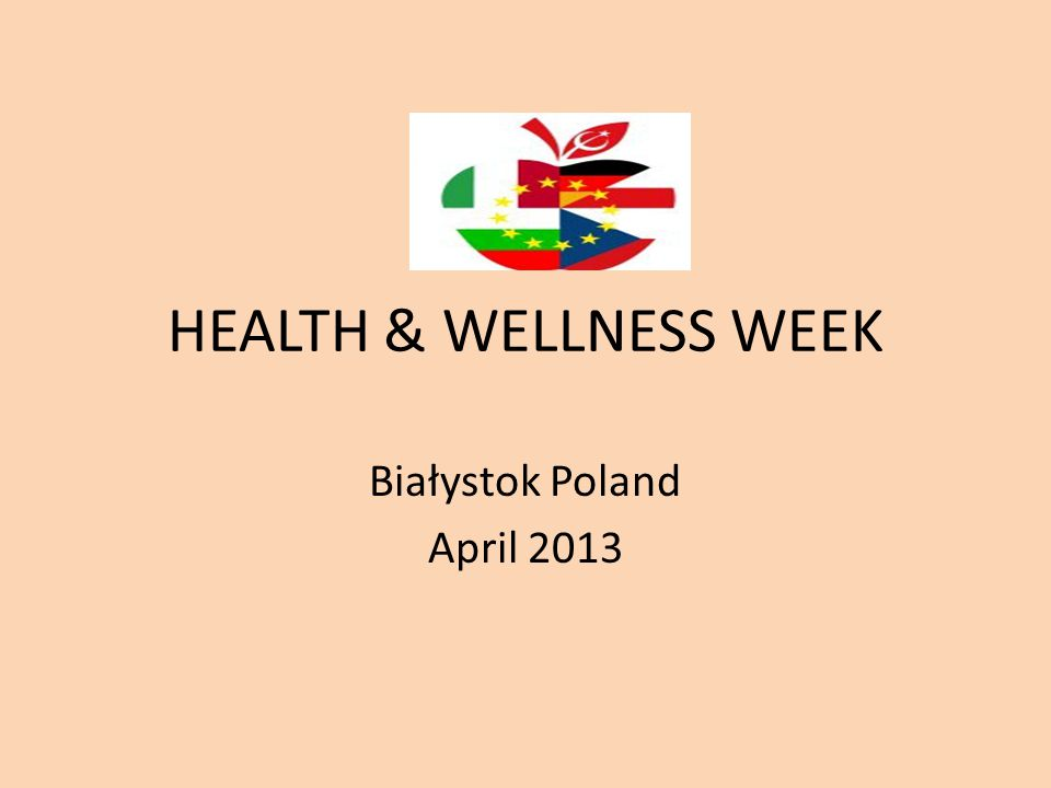 HEALTH & WELLNESS WEEK Białystok Poland April 2013
