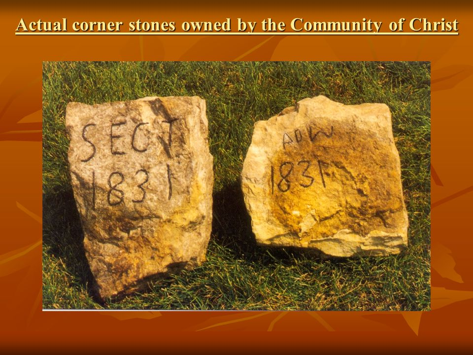 Actual corner stones owned by the Community of Christ