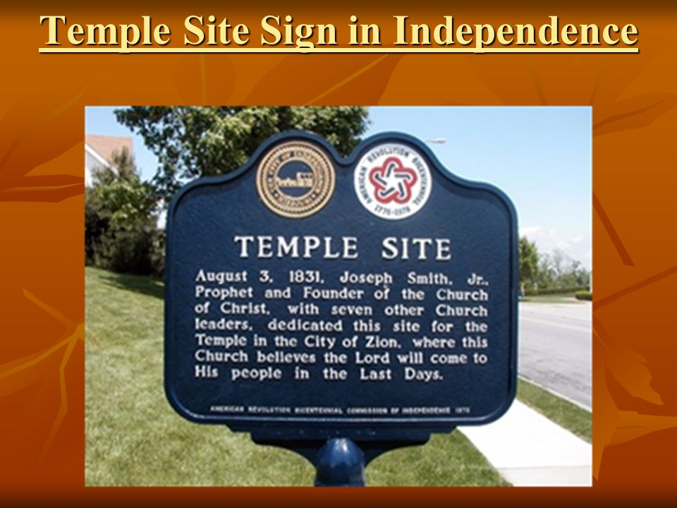 Temple Site Sign in Independence