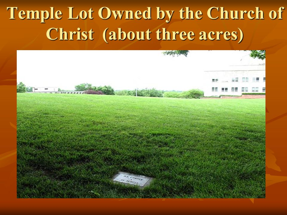 Church of Christ, Temple Lot, The Hedrickites 1.About 7,300 members 2.