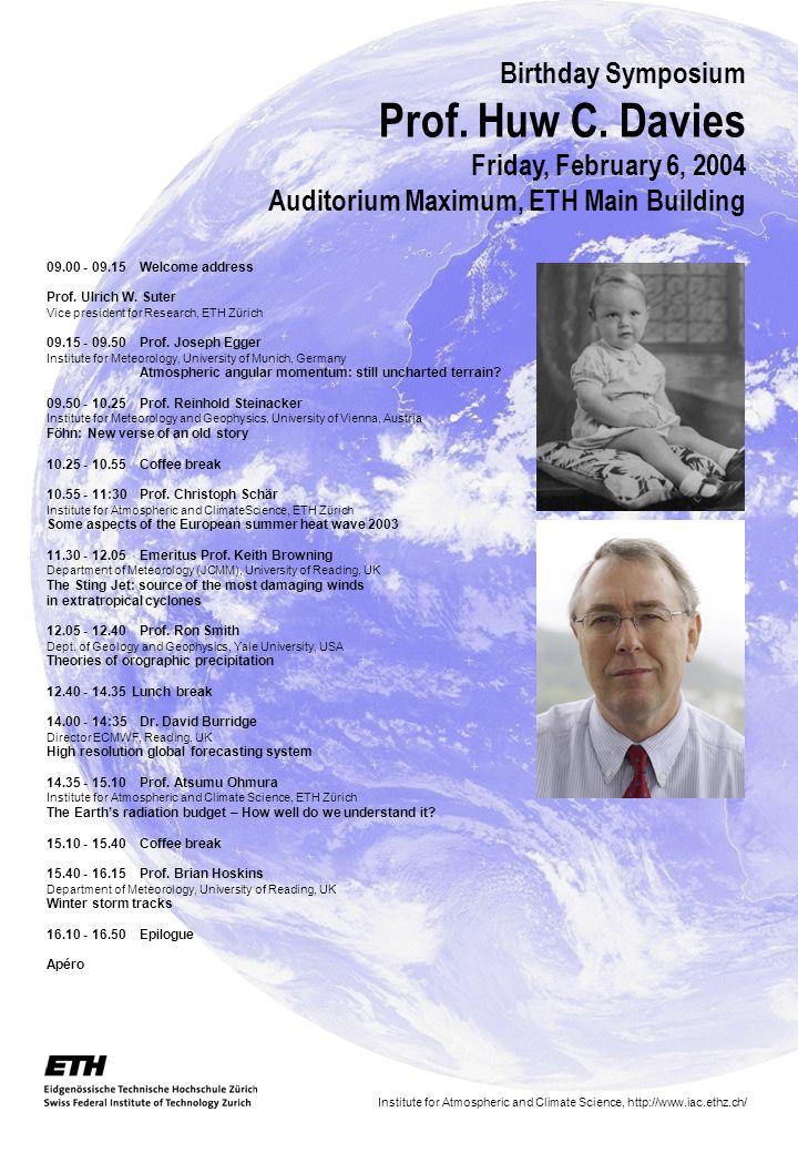 Birthday Symposium Prof. Huw C.