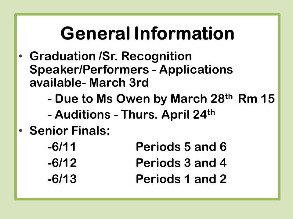 General Information Graduation /Sr.