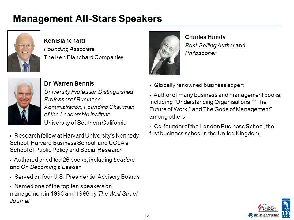 - 12 - Management All-Stars Speakers Photo Ken Blanchard Founding Associate The Ken Blanchard Companies Photo Dr.