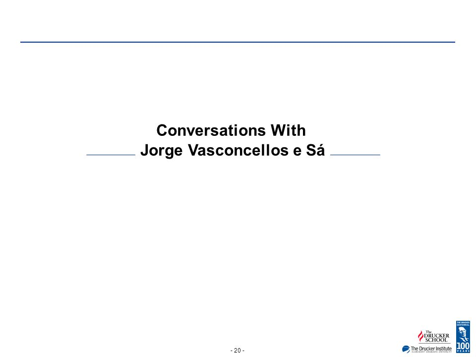 - 20 - Conversations With Jorge Vasconcellos e Sá