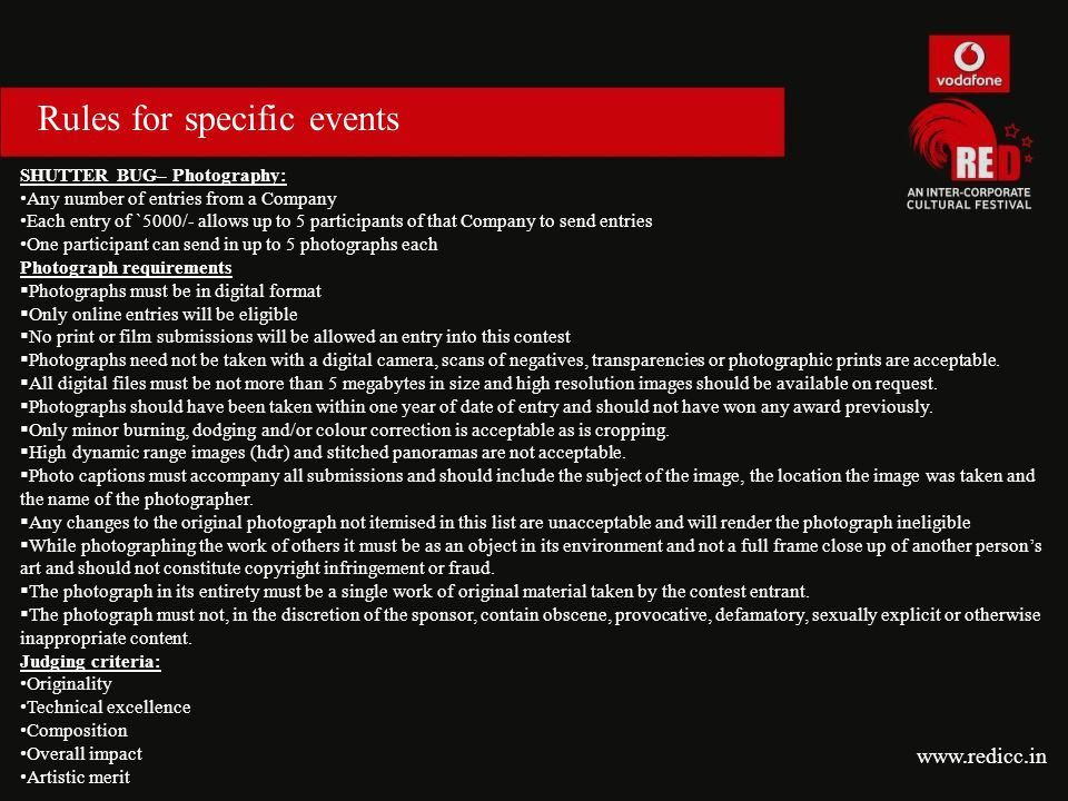 Rules for specific events SHUTTER BUG– Photography: Any number of entries from a Company Each entry of `5000/- allows up to 5 participants of that Com