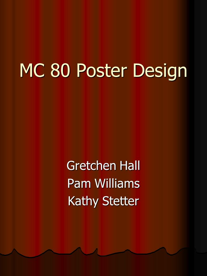 MC 80 Poster Design Gretchen Hall Pam Williams Kathy Stetter