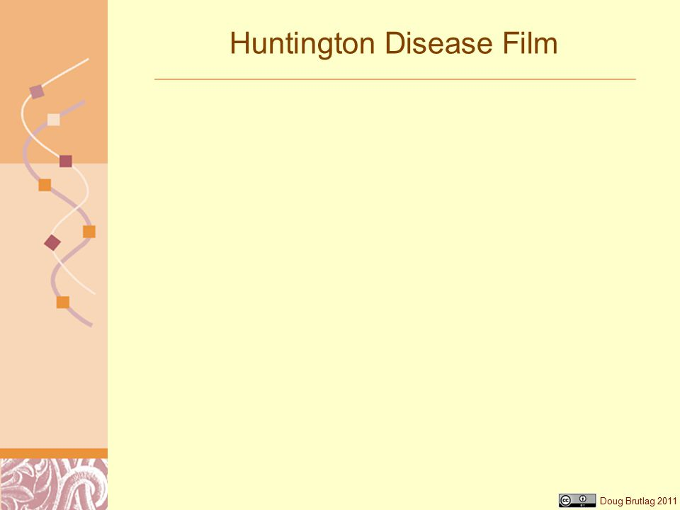 Doug Brutlag 2011 Huntington Disease Film
