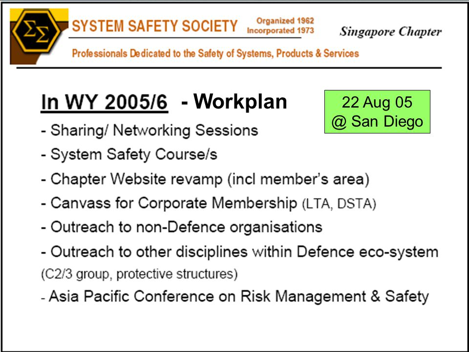 22 Aug 05 @ San Diego - Workplan