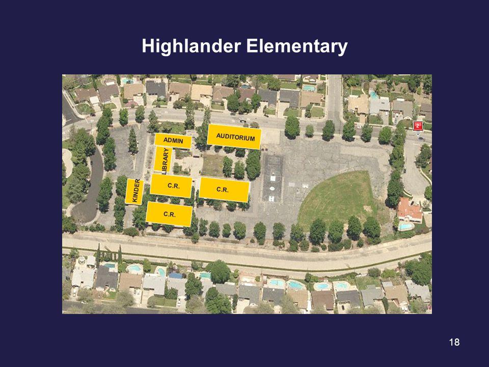 18 Highlander Elementary ADMIN AUDITORIUM C.R. KINDER LIBRARY